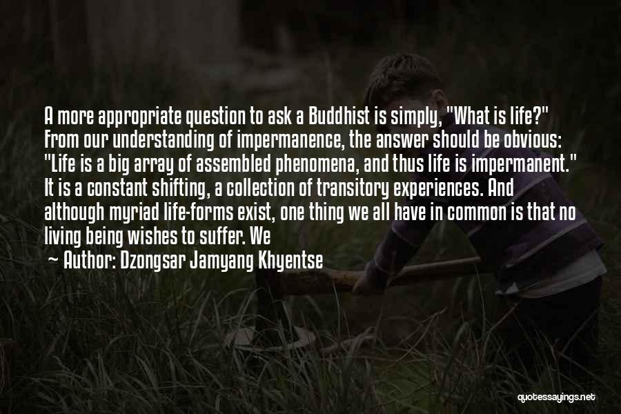 Dzongsar Jamyang Khyentse Quotes 1634006