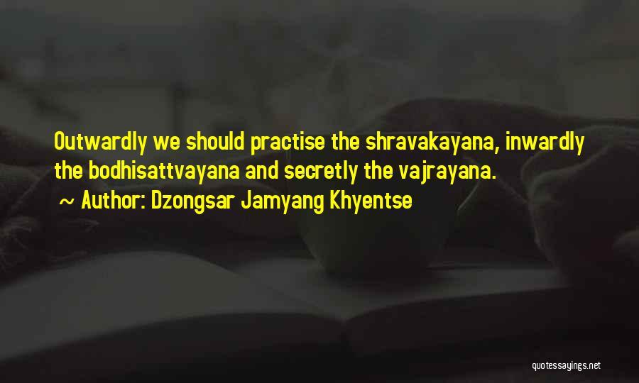 Dzongsar Jamyang Khyentse Quotes 405457