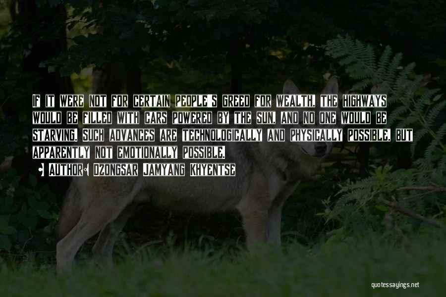 Dzongsar Jamyang Khyentse Quotes 432610