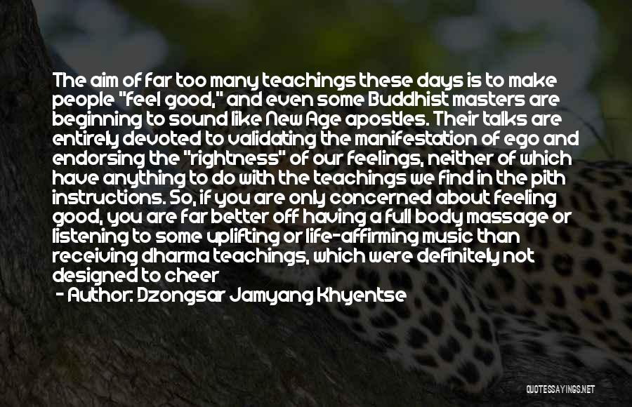Dzongsar Jamyang Khyentse Quotes 484834