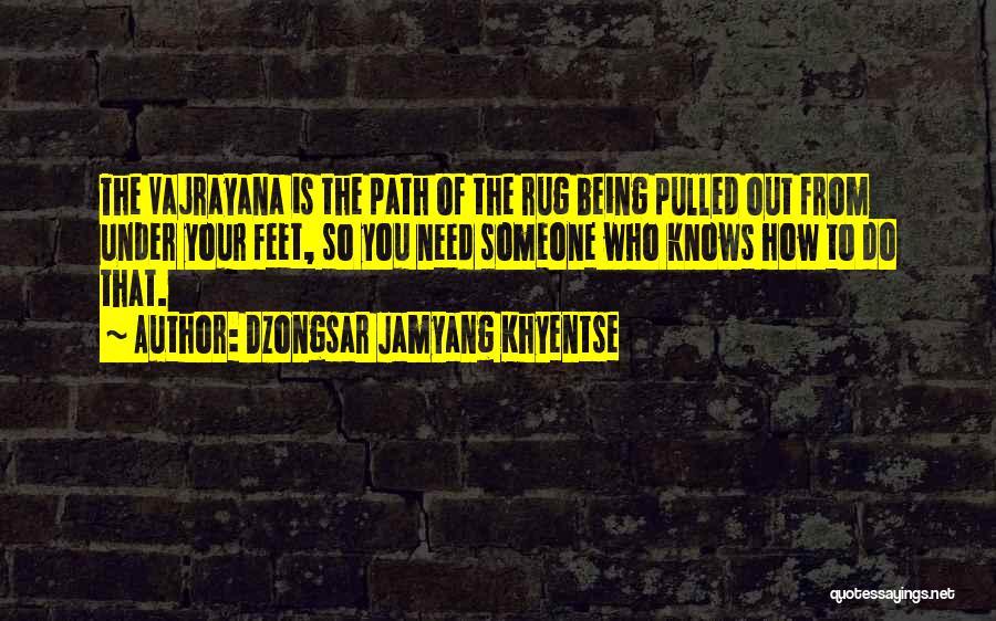 Dzongsar Jamyang Khyentse Quotes 550023