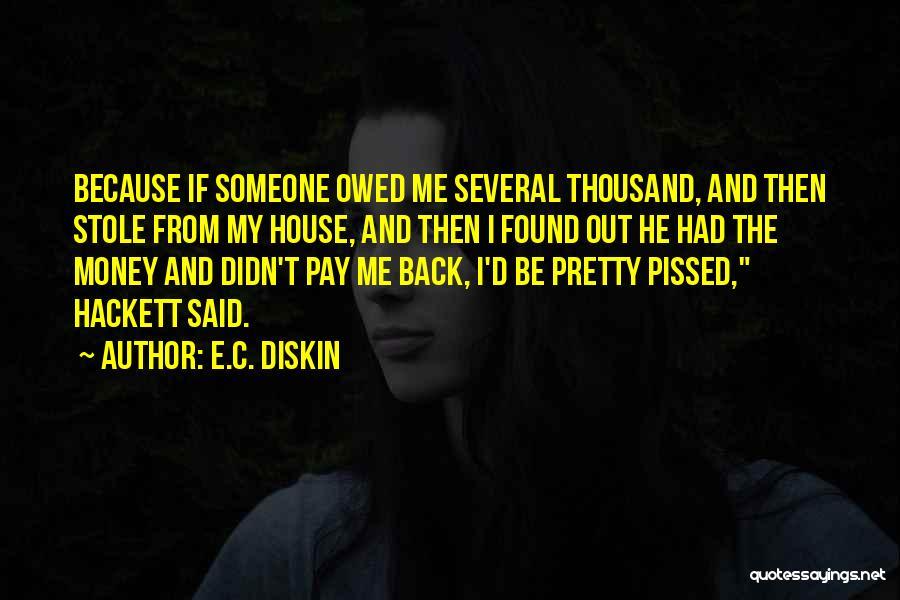 E.C. Diskin Quotes 221871