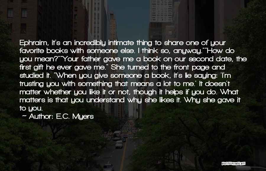 E.C. Myers Quotes 1124231