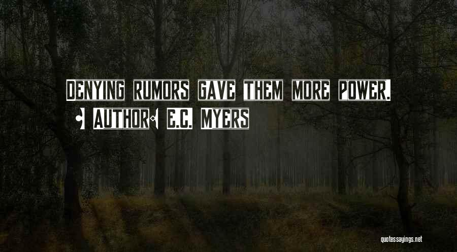 E.C. Myers Quotes 1341725