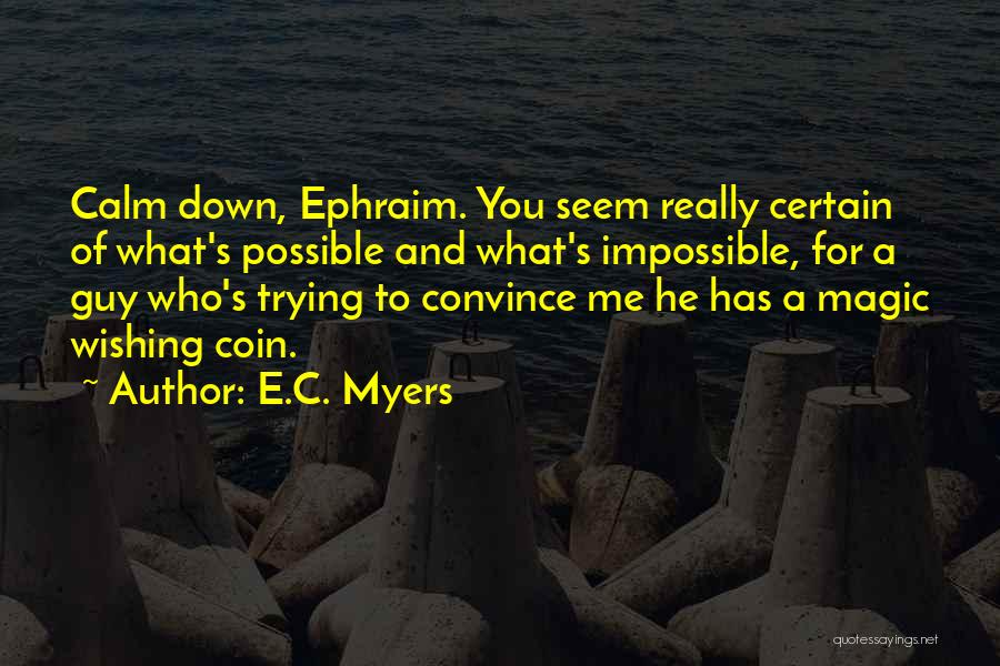 E.C. Myers Quotes 2111618