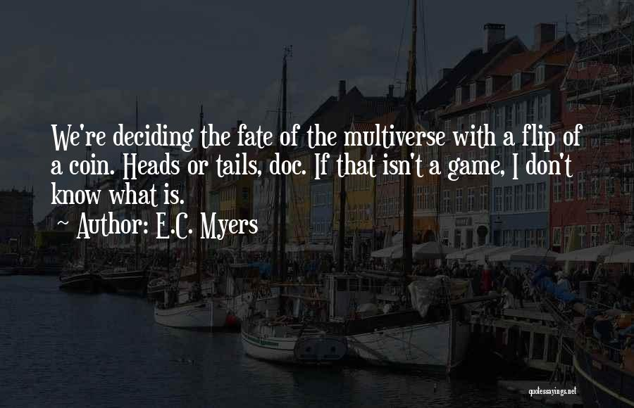 E.C. Myers Quotes 368357