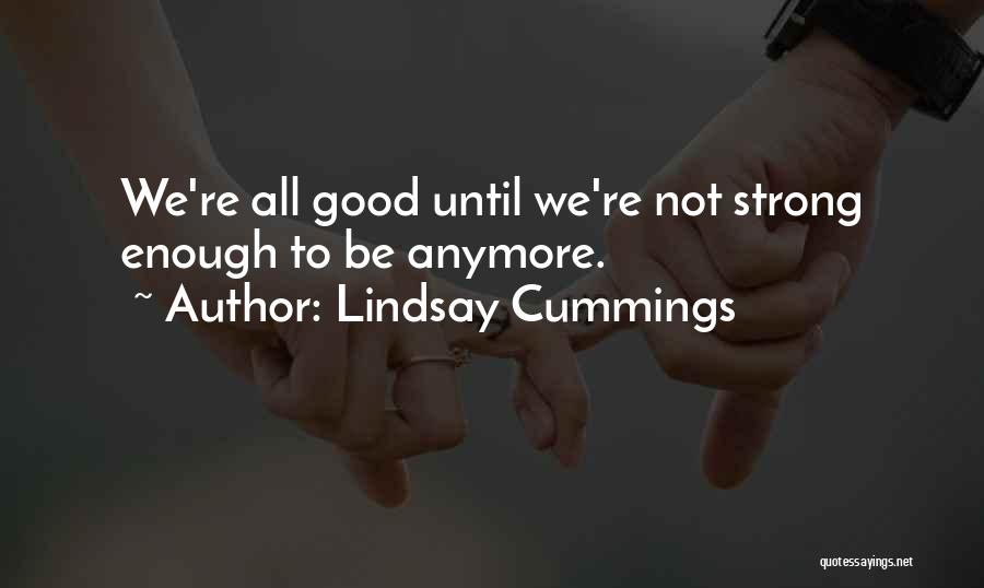 E E Cummings Best Quotes By Lindsay Cummings