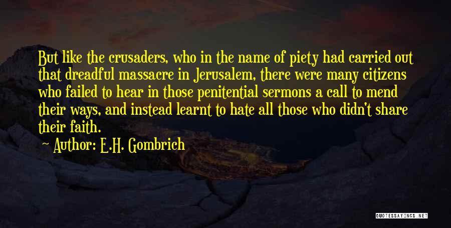 E.H. Gombrich Quotes 1360224