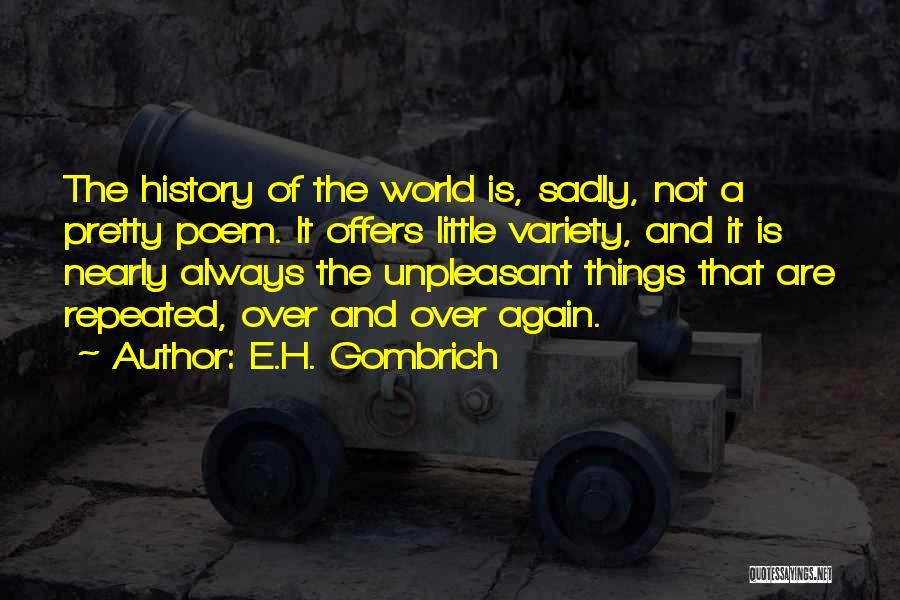 E.H. Gombrich Quotes 1856558
