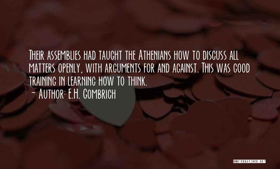 E.H. Gombrich Quotes 700027