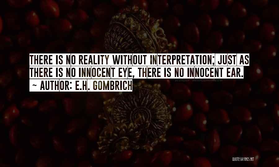 E.H. Gombrich Quotes 735799