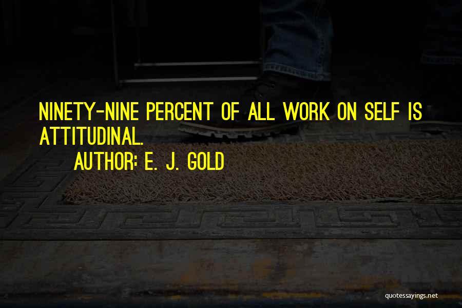 E. J. Gold Quotes 378180