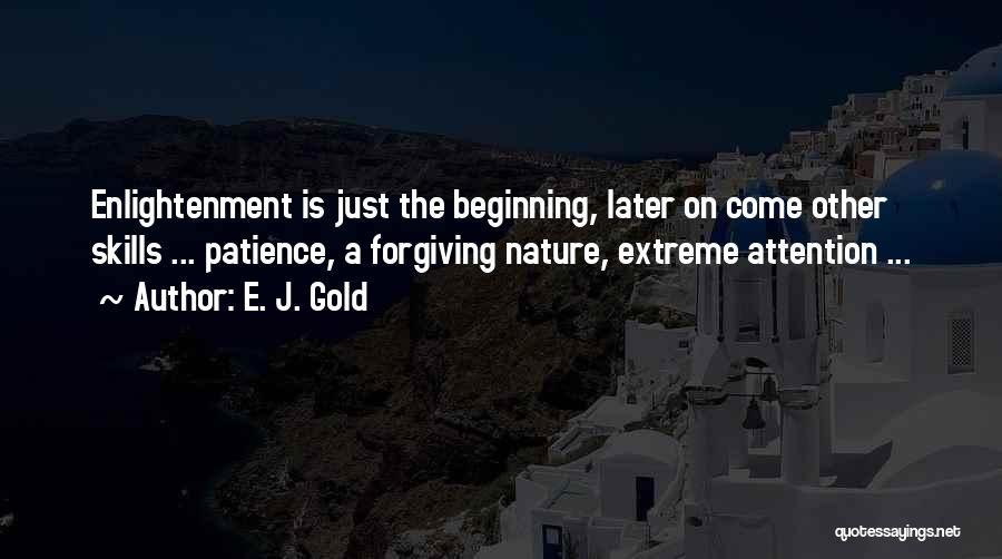 E. J. Gold Quotes 411793