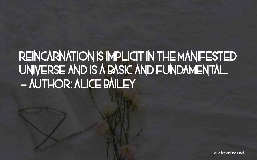 E.k. Bailey Quotes By Alice Bailey