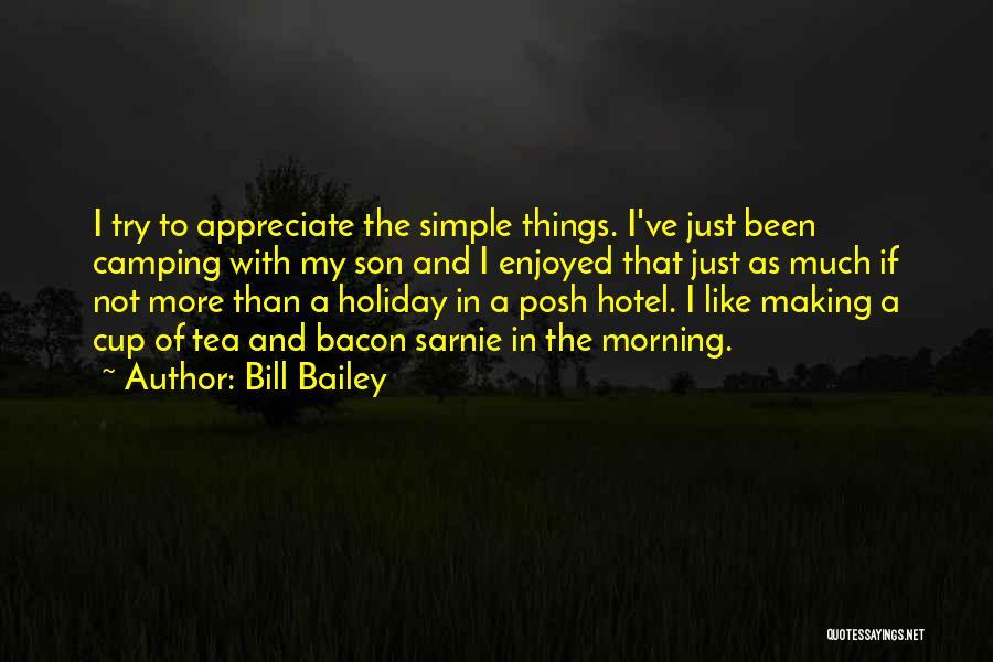 E.k. Bailey Quotes By Bill Bailey