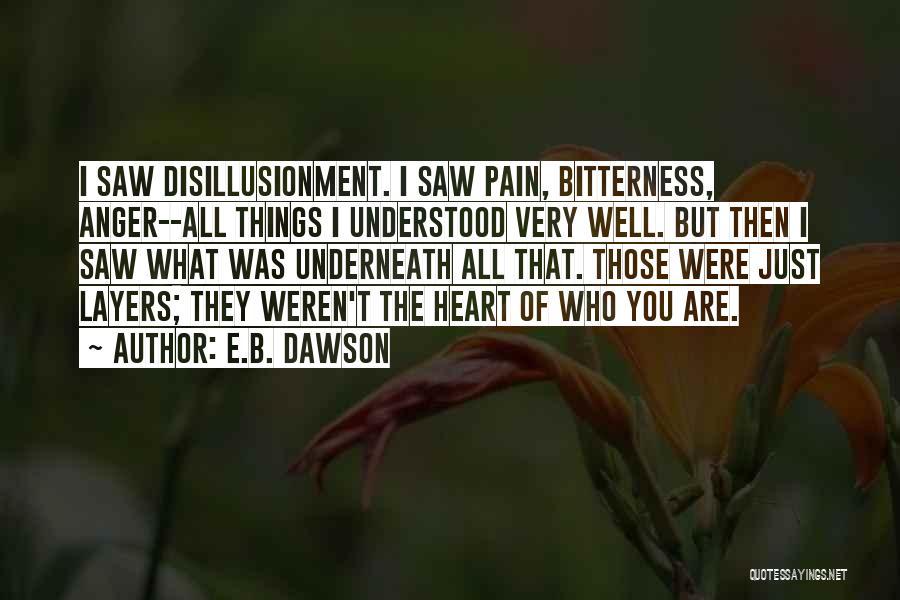 E.k. Bailey Quotes By E.B. Dawson