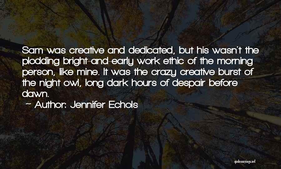E.k. Bailey Quotes By Jennifer Echols