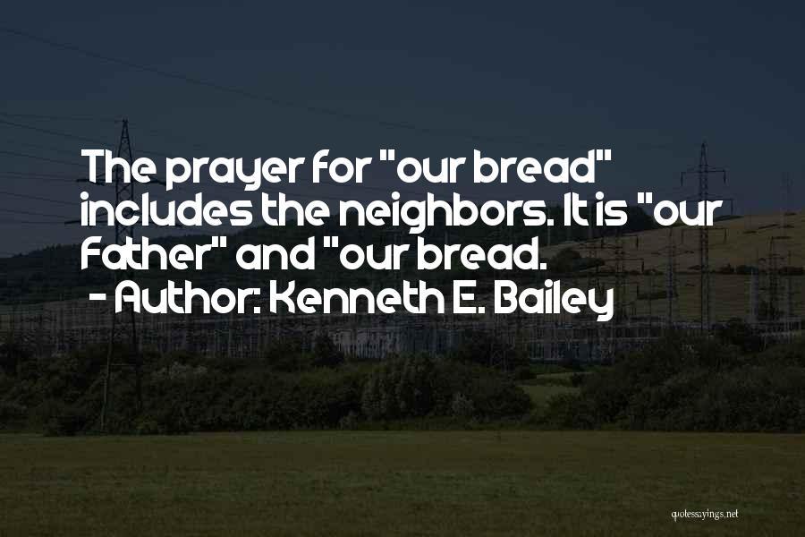 E.k. Bailey Quotes By Kenneth E. Bailey