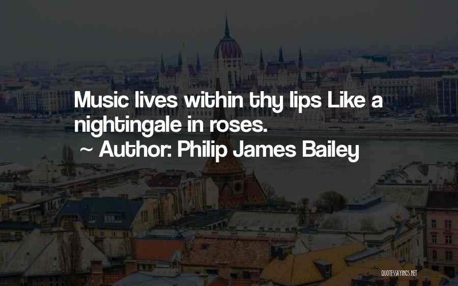 E.k. Bailey Quotes By Philip James Bailey