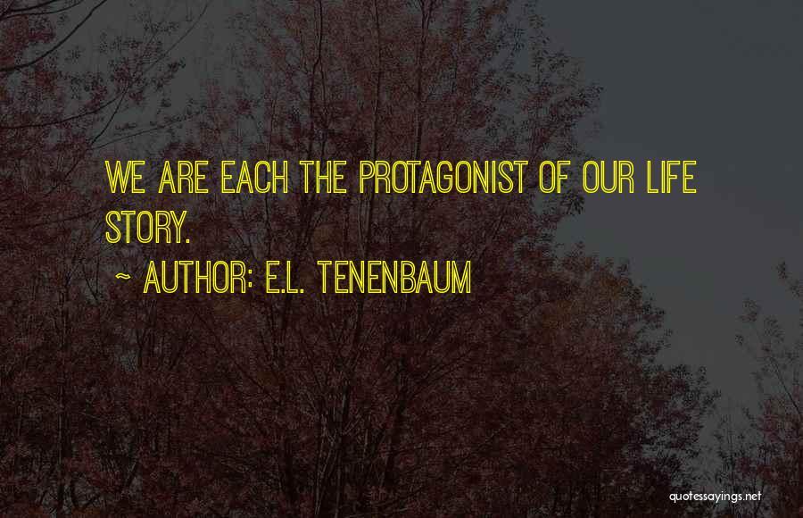 E.L. Tenenbaum Quotes 762294