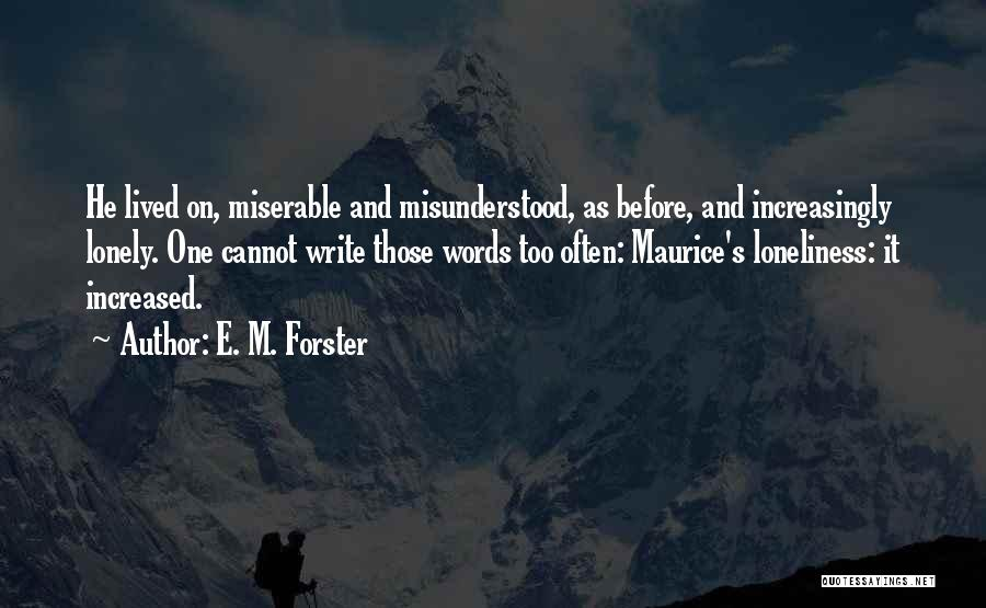 E M Forster Maurice Quotes By E. M. Forster
