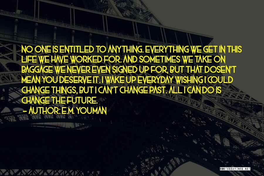 E.M. Youman Quotes 1756175