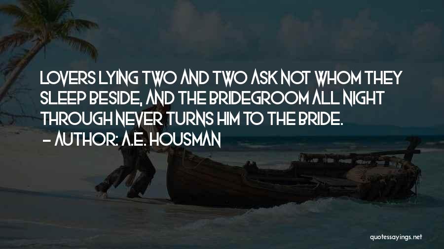 E-marketing Quotes By A.E. Housman