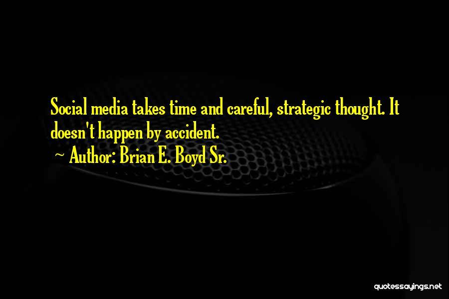 E-marketing Quotes By Brian E. Boyd Sr.