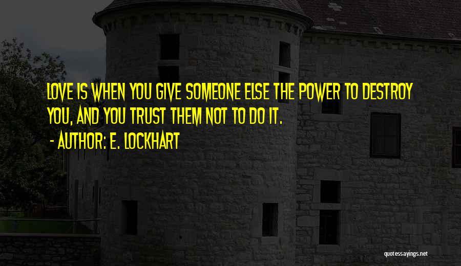 E-marketing Quotes By E. Lockhart