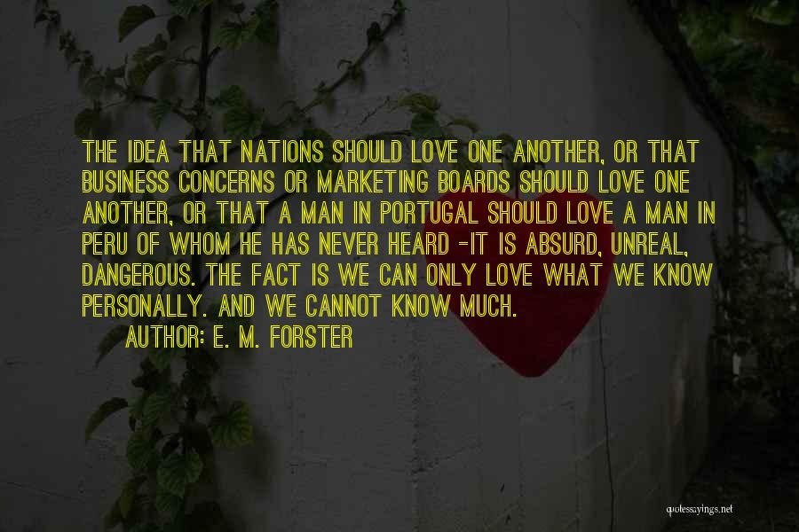 E-marketing Quotes By E. M. Forster