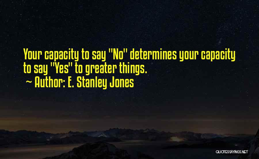E-marketing Quotes By E. Stanley Jones