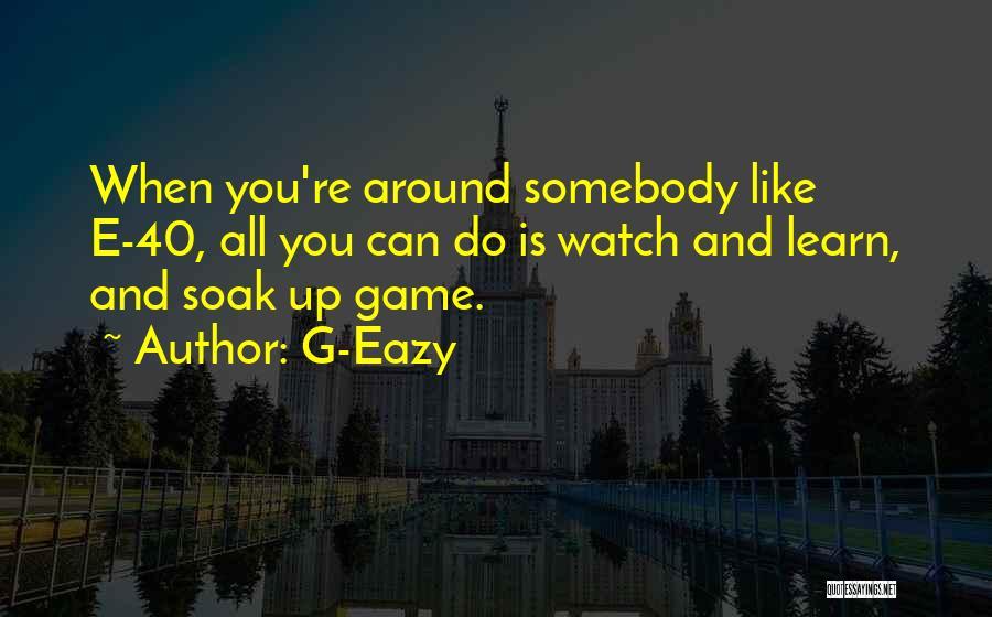 E-marketing Quotes By G-Eazy
