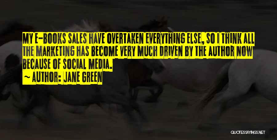 E-marketing Quotes By Jane Green