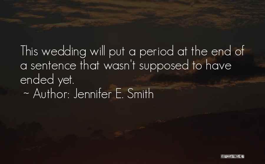 E-marketing Quotes By Jennifer E. Smith