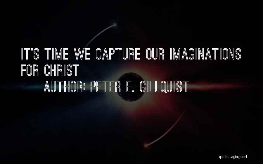 E-marketing Quotes By Peter E. Gillquist