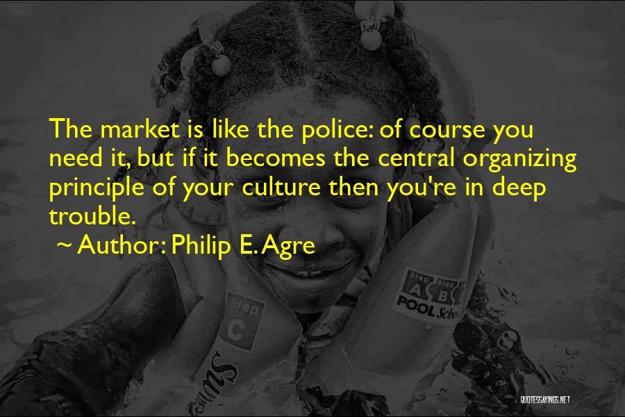 E-marketing Quotes By Philip E. Agre