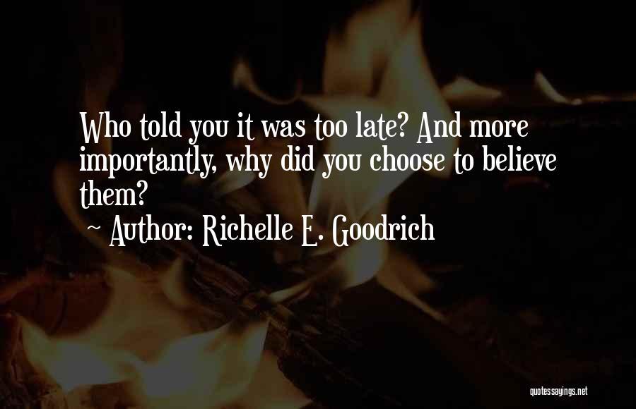 E-marketing Quotes By Richelle E. Goodrich
