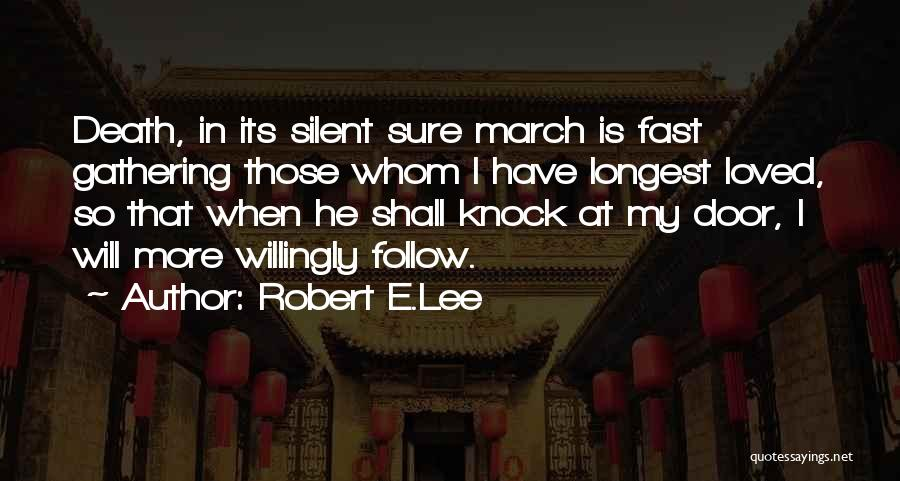 E-marketing Quotes By Robert E.Lee