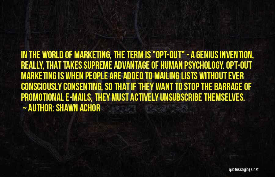 E-marketing Quotes By Shawn Achor