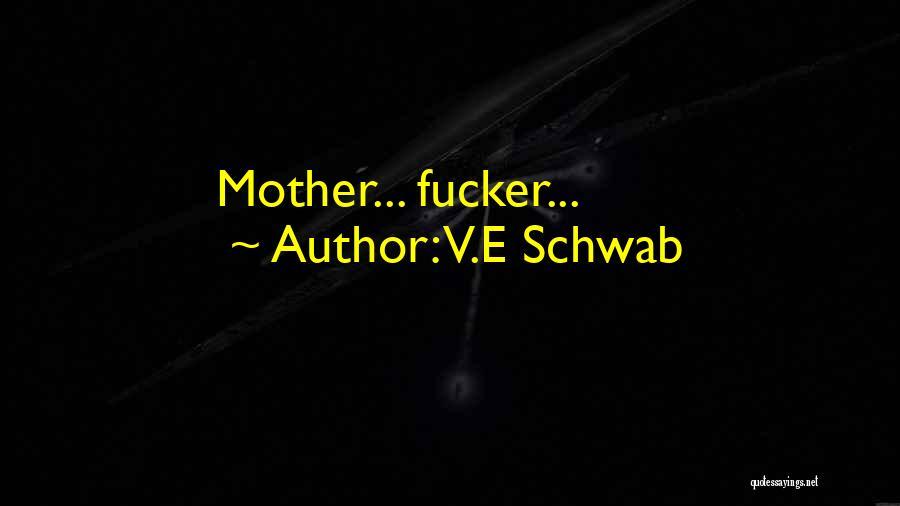 E-marketing Quotes By V.E Schwab