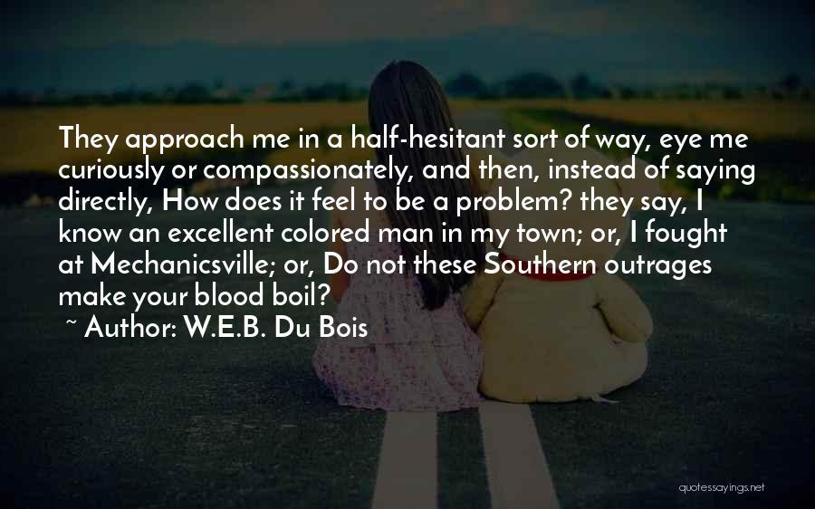 E-marketing Quotes By W.E.B. Du Bois