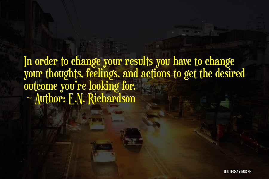 E.N. Richardson Quotes 1064421