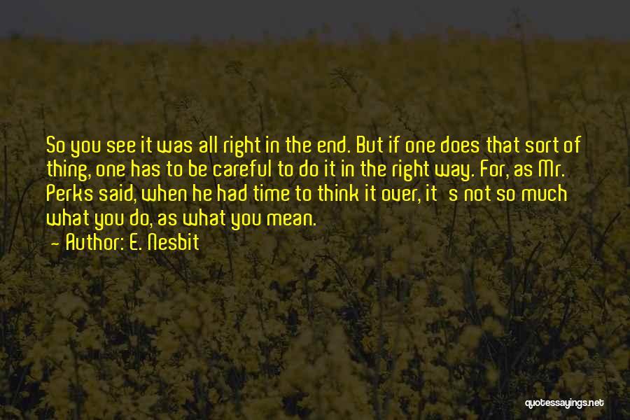 E. Nesbit Quotes 1148288