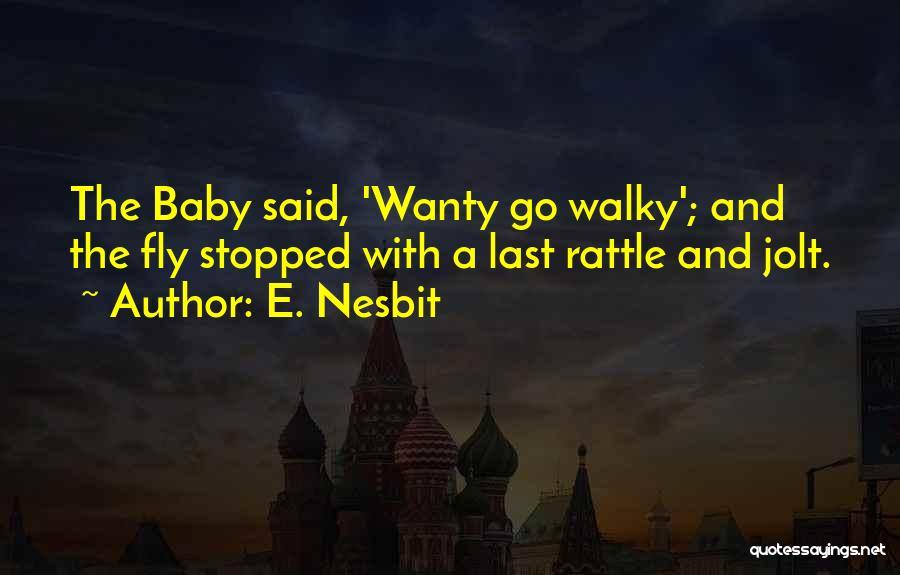 E. Nesbit Quotes 1205208