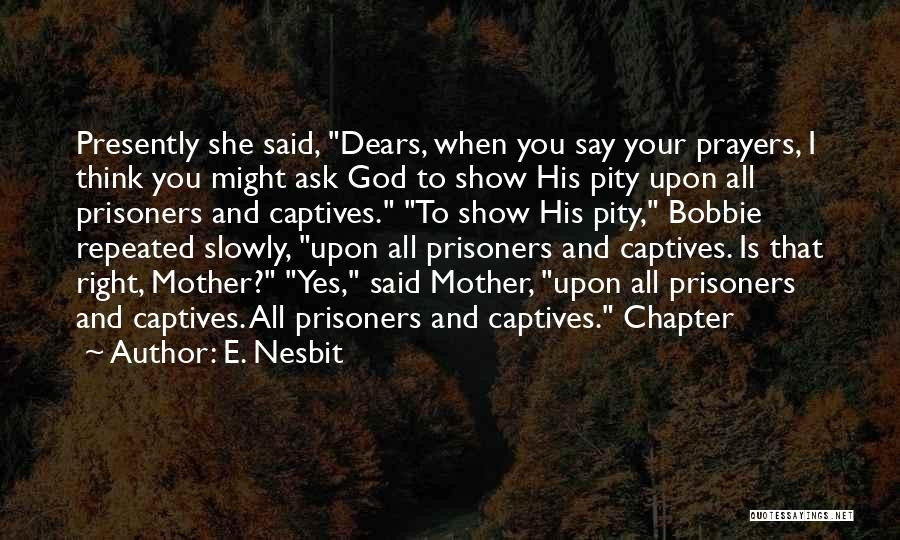E. Nesbit Quotes 1211839
