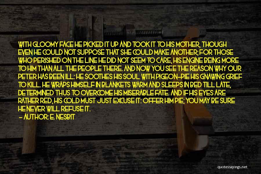 E. Nesbit Quotes 1269424