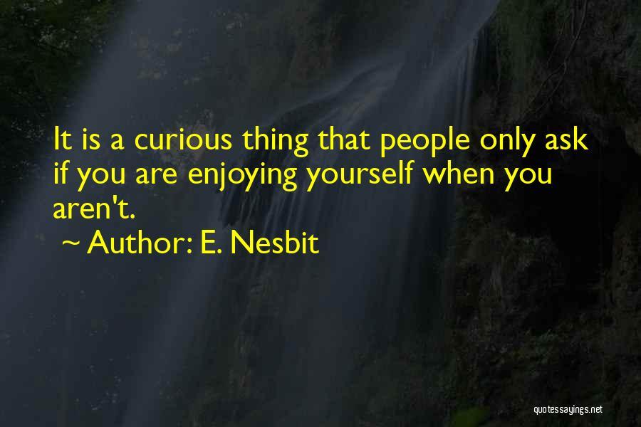 E. Nesbit Quotes 1399220