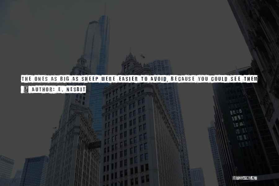 E. Nesbit Quotes 1402559