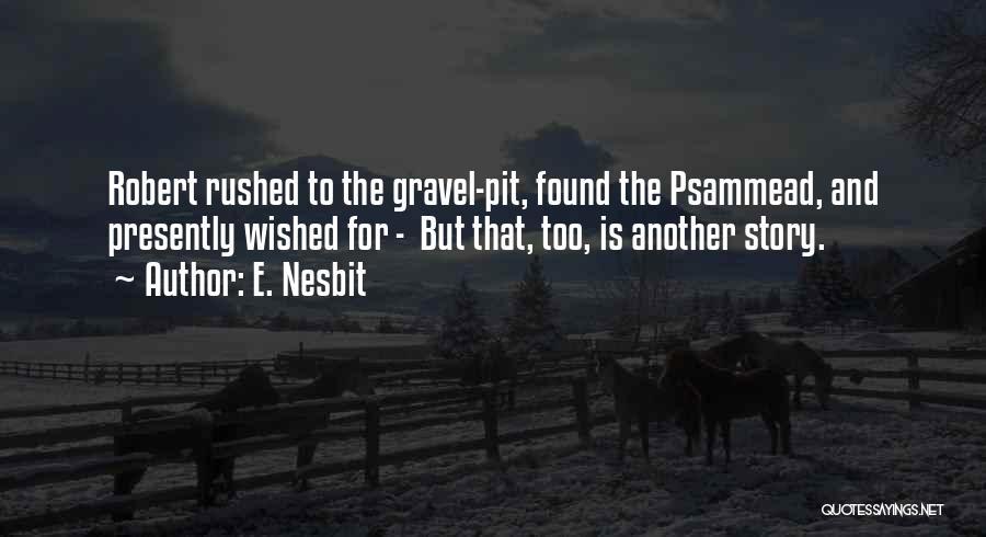 E. Nesbit Quotes 142147