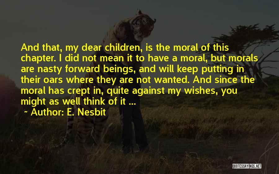 E. Nesbit Quotes 1461698